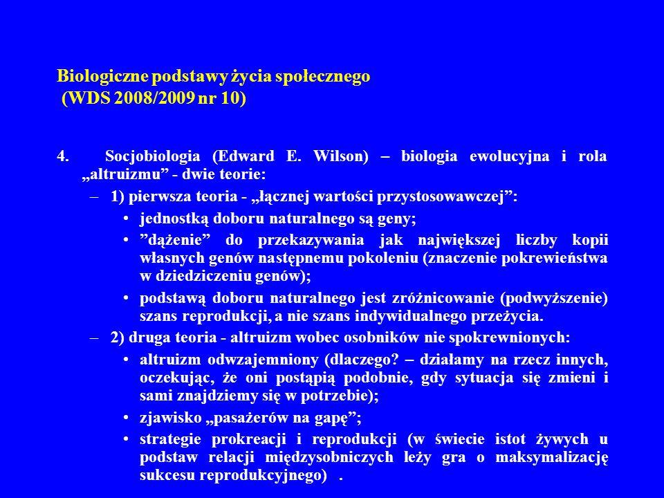 Biologiczne podstawy życia społecznego (WDS 2008/2009 nr 10)