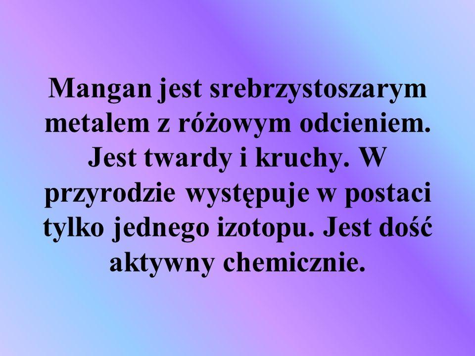 Mangan jest srebrzystoszarym metalem z różowym odcieniem