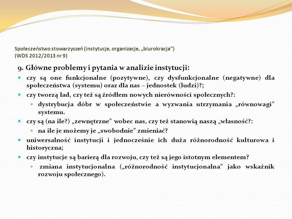 9. Główne problemy i pytania w analizie instytucji: