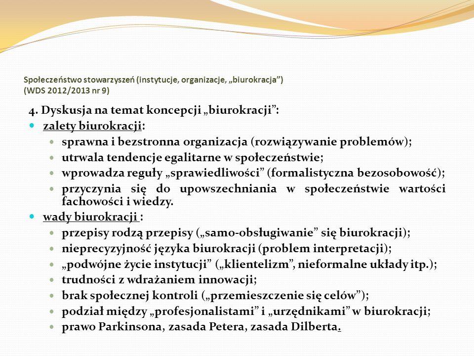 """Społeczeństwo stowarzyszeń (instytucje, organizacje, """"biurokracja ) (WDS 2012/2013 nr 9)"""