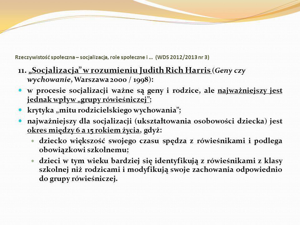 Rzeczywistość społeczna – socjalizacja, role społeczne i … (WDS 2012/2013 nr 3)
