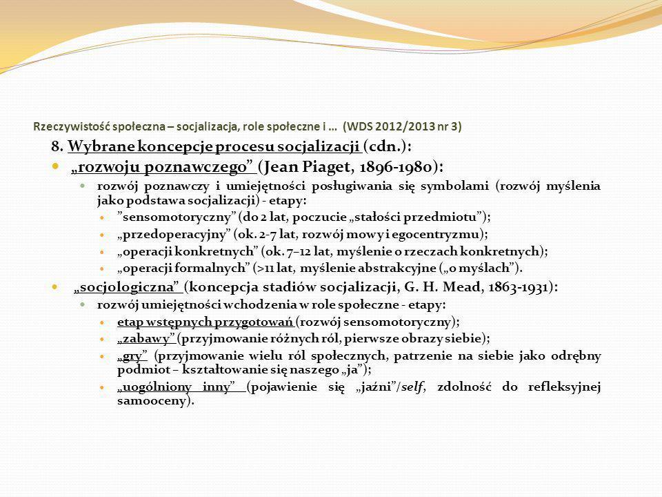 """""""rozwoju poznawczego (Jean Piaget, 1896-1980):"""