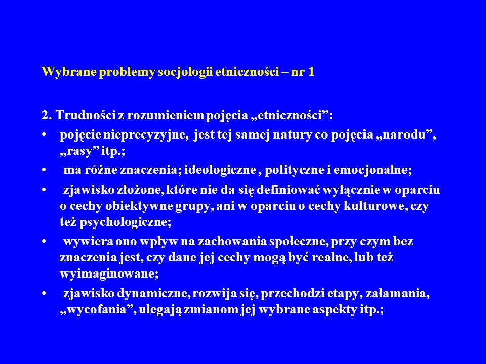Wybrane problemy socjologii etniczności – nr 1