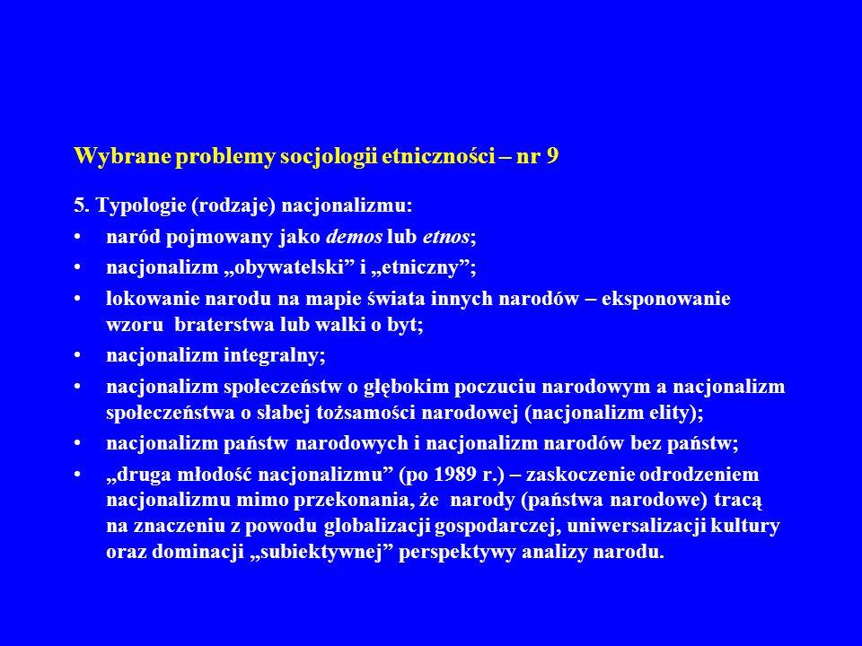 Wybrane problemy socjologii etniczności – nr 9