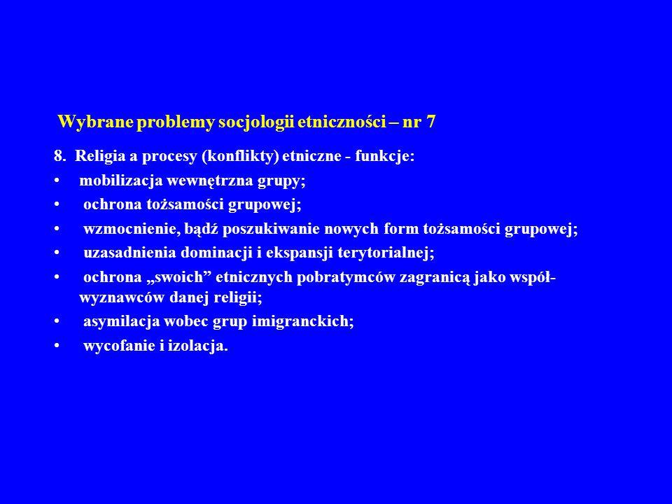 Wybrane problemy socjologii etniczności – nr 7