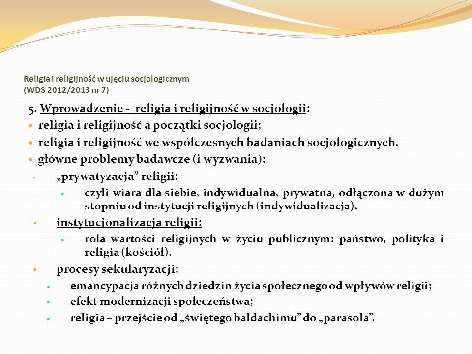 Religia i religijność w ujęciu socjologicznym (WDS 2012/2013 nr 7)