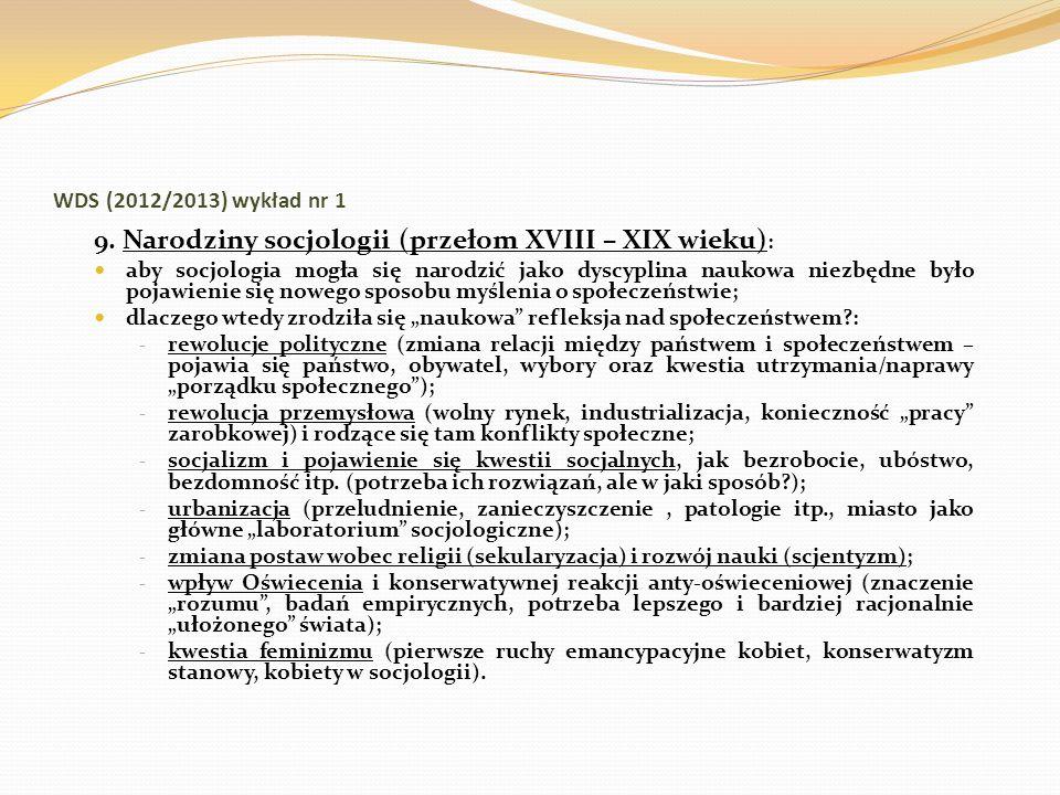 9. Narodziny socjologii (przełom XVIII – XIX wieku):