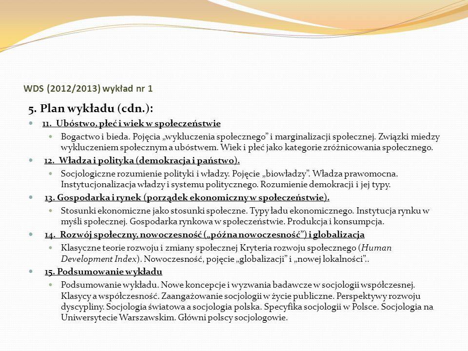 5. Plan wykładu (cdn.): WDS (2012/2013) wykład nr 1