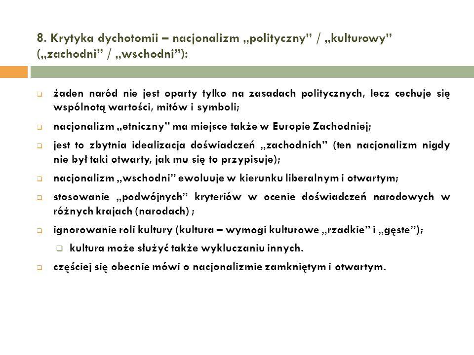 """8. Krytyka dychotomii – nacjonalizm """"polityczny / """"kulturowy (""""zachodni / """"wschodni ):"""