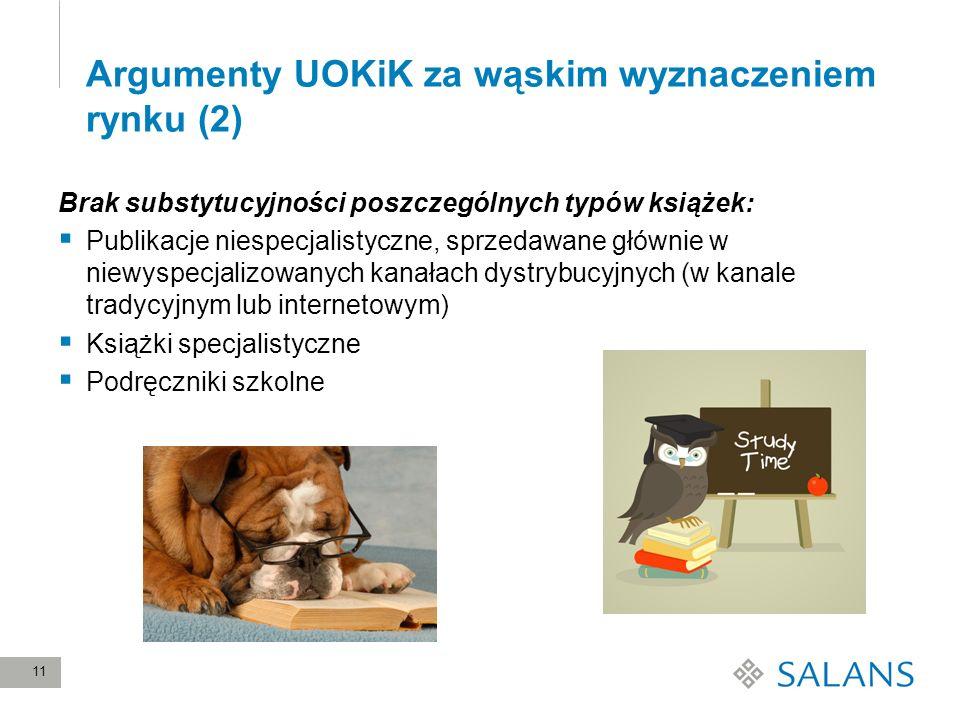 Argumenty UOKiK za wąskim wyznaczeniem rynku (2)