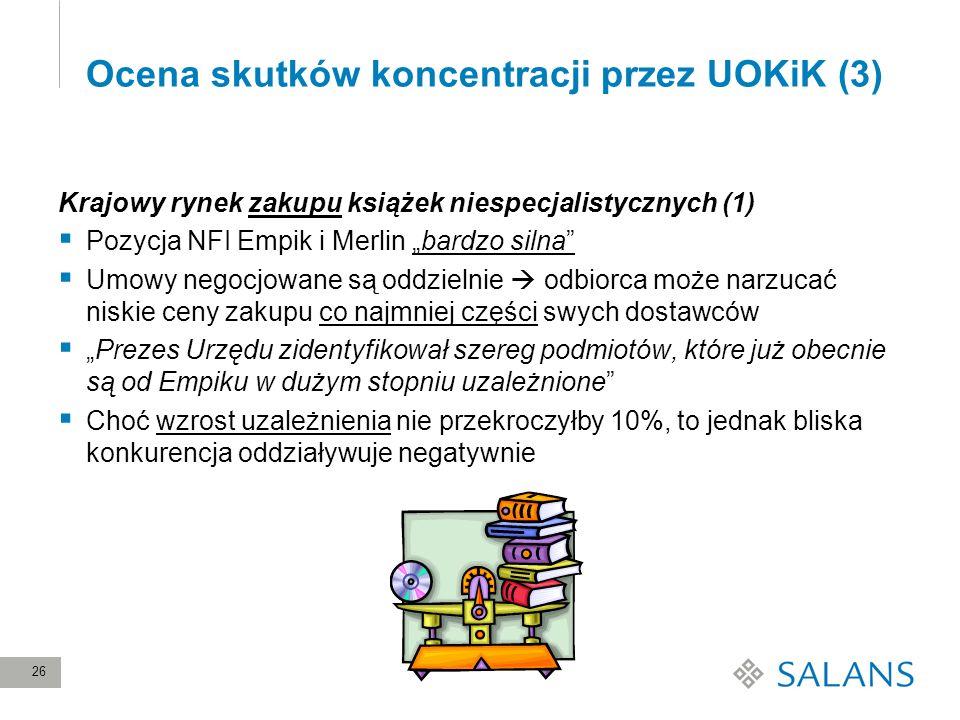 Ocena skutków koncentracji przez UOKiK (3)