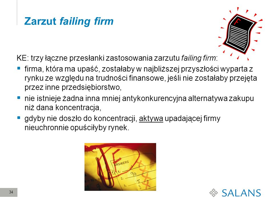 Zarzut failing firmKE: trzy łączne przesłanki zastosowania zarzutu failing firm: