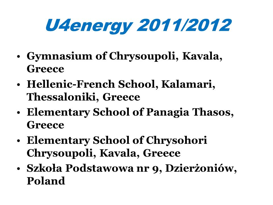 U4energy 2011/2012 Gymnasium of Chrysoupoli, Kavala, Greece