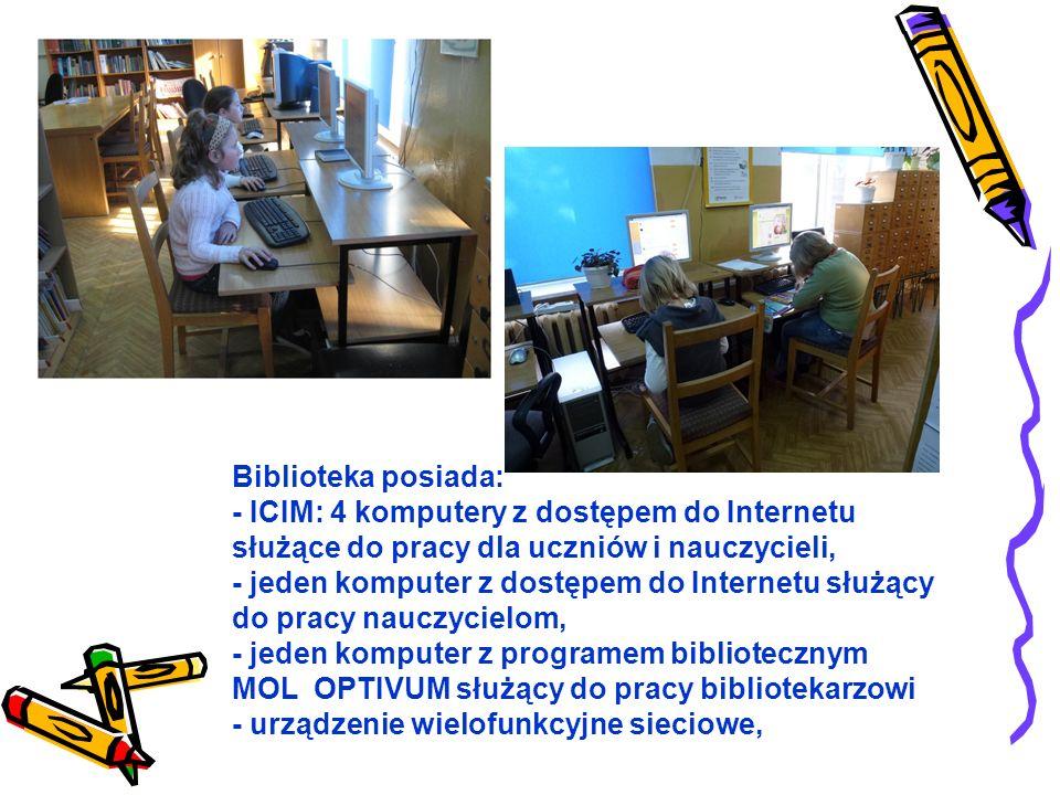 Biblioteka posiada: - ICIM: 4 komputery z dostępem do Internetu służące do pracy dla uczniów i nauczycieli,