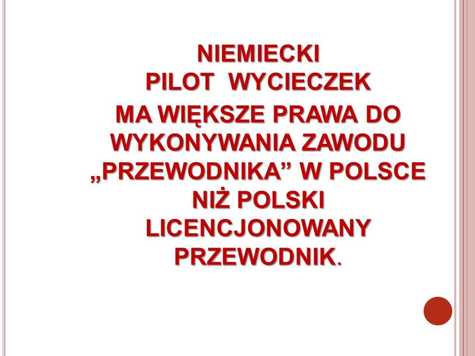 NIEMIECKI PILOT WYCIECZEK.
