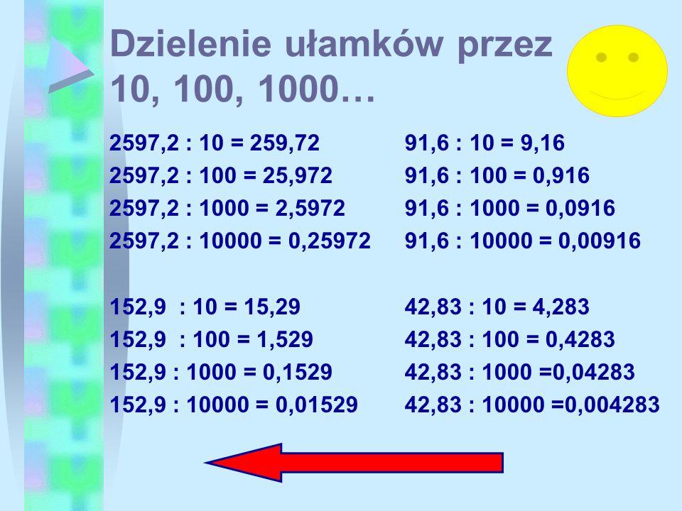 Dzielenie ułamków przez 10, 100, 1000…
