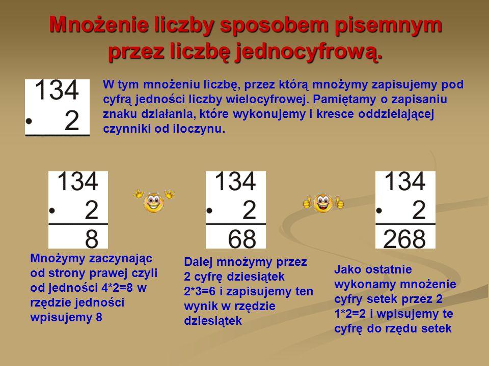 Mnożenie liczby sposobem pisemnym przez liczbę jednocyfrową.