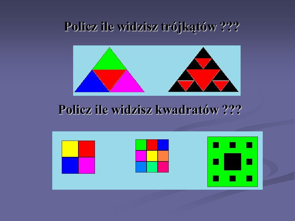 Policz ile widzisz trójkątów