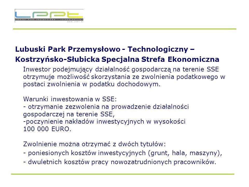 Lubuski Park Przemysłowo - Technologiczny – Kostrzyńsko-Słubicka Specjalna Strefa Ekonomiczna