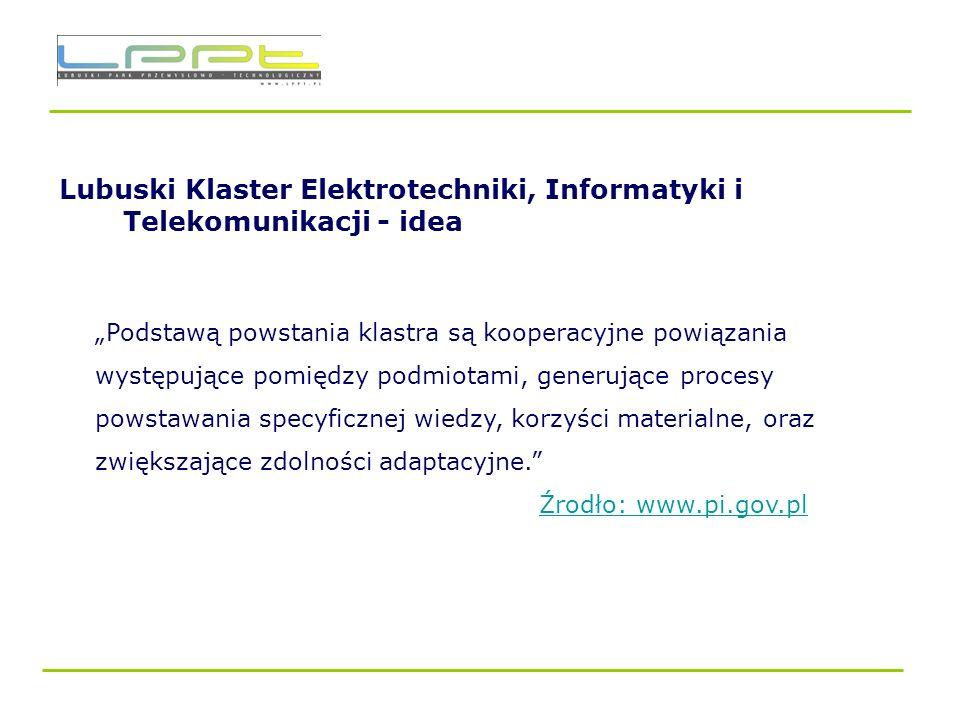 Lubuski Klaster Elektrotechniki, Informatyki i Telekomunikacji - idea