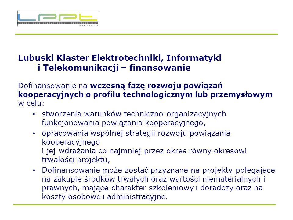 Lubuski Klaster Elektrotechniki, Informatyki i Telekomunikacji – finansowanie