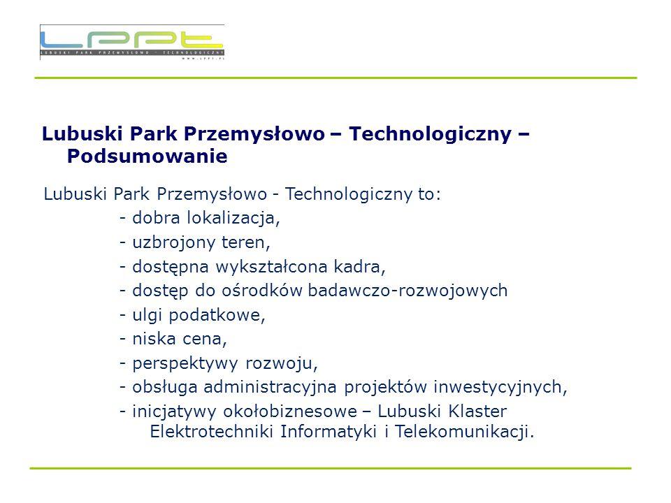 Lubuski Park Przemysłowo – Technologiczny – Podsumowanie