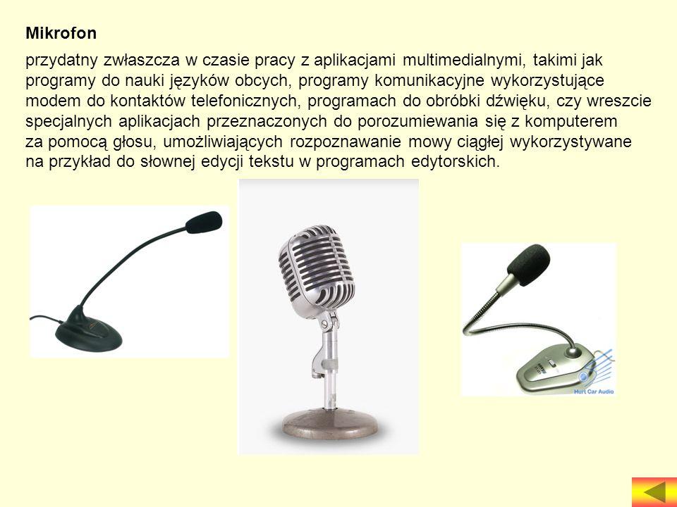 Mikrofon przydatny zwłaszcza w czasie pracy z aplikacjami multimedialnymi, takimi jak.