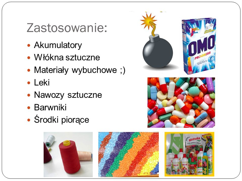 Zastosowanie: Akumulatory Włókna sztuczne Materiały wybuchowe ;) Leki
