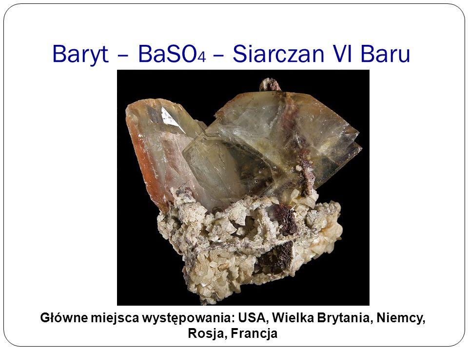 Baryt – BaSO4 – Siarczan VI Baru