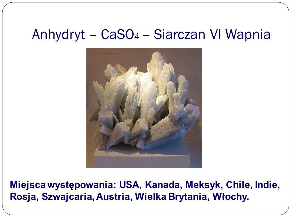 Anhydryt – CaSO4 – Siarczan VI Wapnia