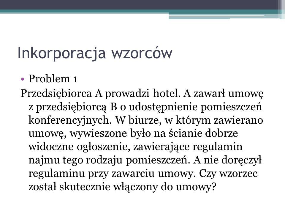 Inkorporacja wzorców Problem 1