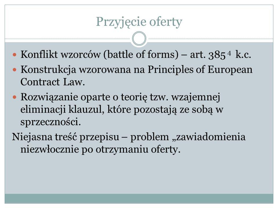 Przyjęcie oferty Konflikt wzorców (battle of forms) – art. 385 4 k.c.