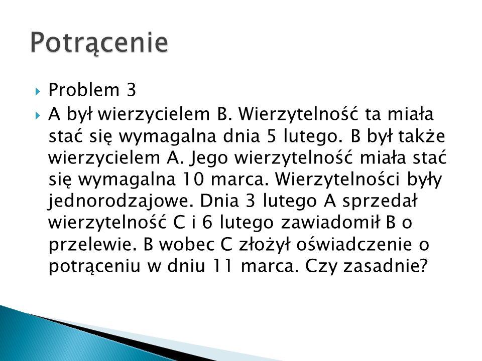 Potrącenie Problem 3.