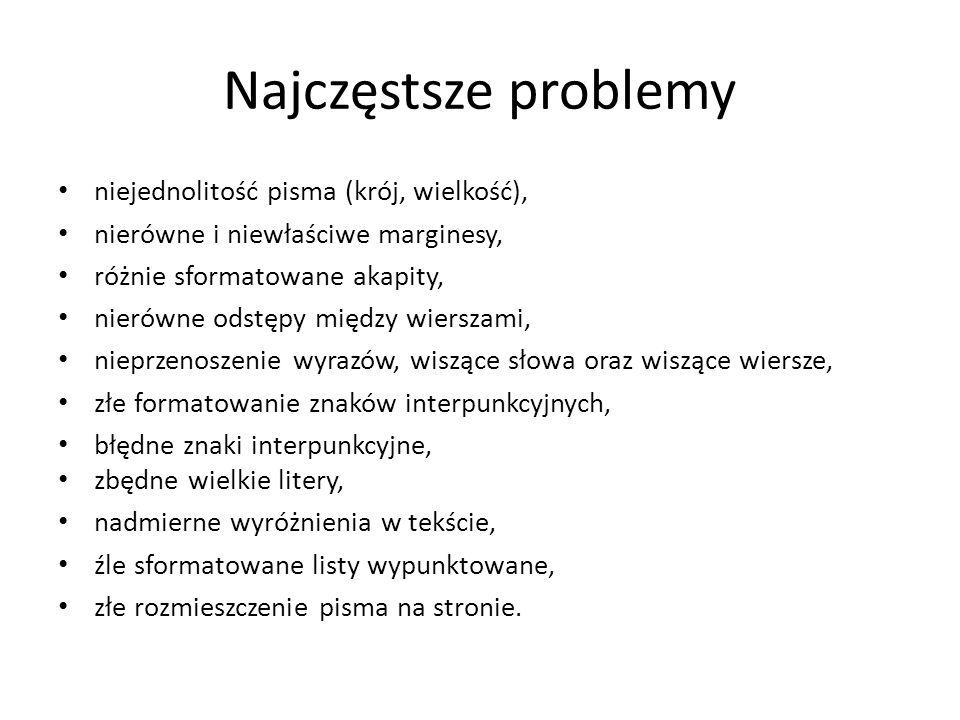 Najczęstsze problemy niejednolitość pisma (krój, wielkość),
