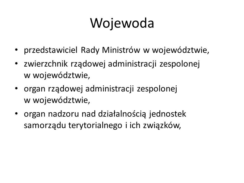 Wojewoda przedstawiciel Rady Ministrów w województwie,