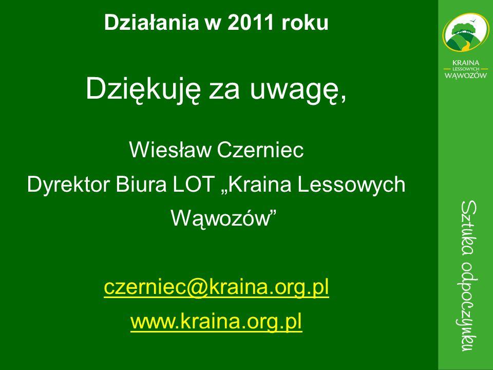 """Dyrektor Biura LOT """"Kraina Lessowych Wąwozów"""