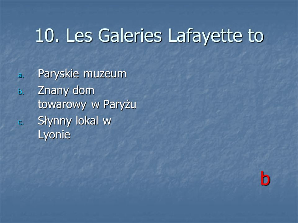 10. Les Galeries Lafayette to