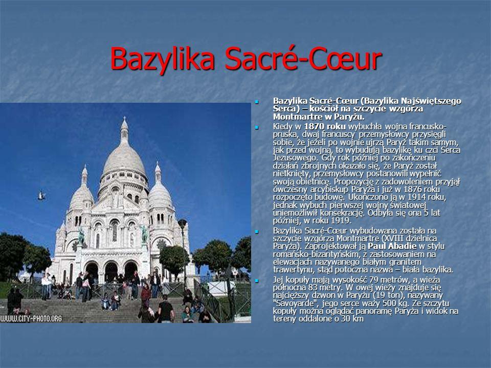 Bazylika Sacré-Cœur Bazylika Sacré-Cœur (Bazylika Najświętszego Serca) – kościół na szczycie wzgórza Montmartre w Paryżu.