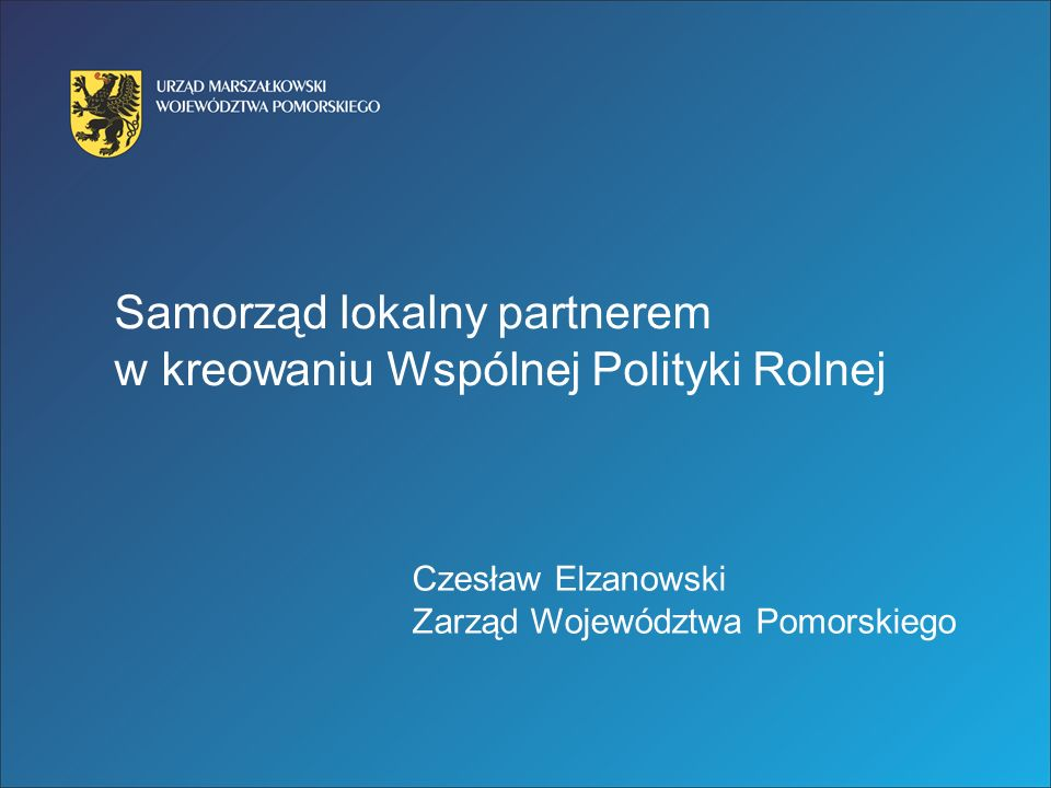 Samorząd lokalny partnerem w kreowaniu Wspólnej Polityki Rolnej
