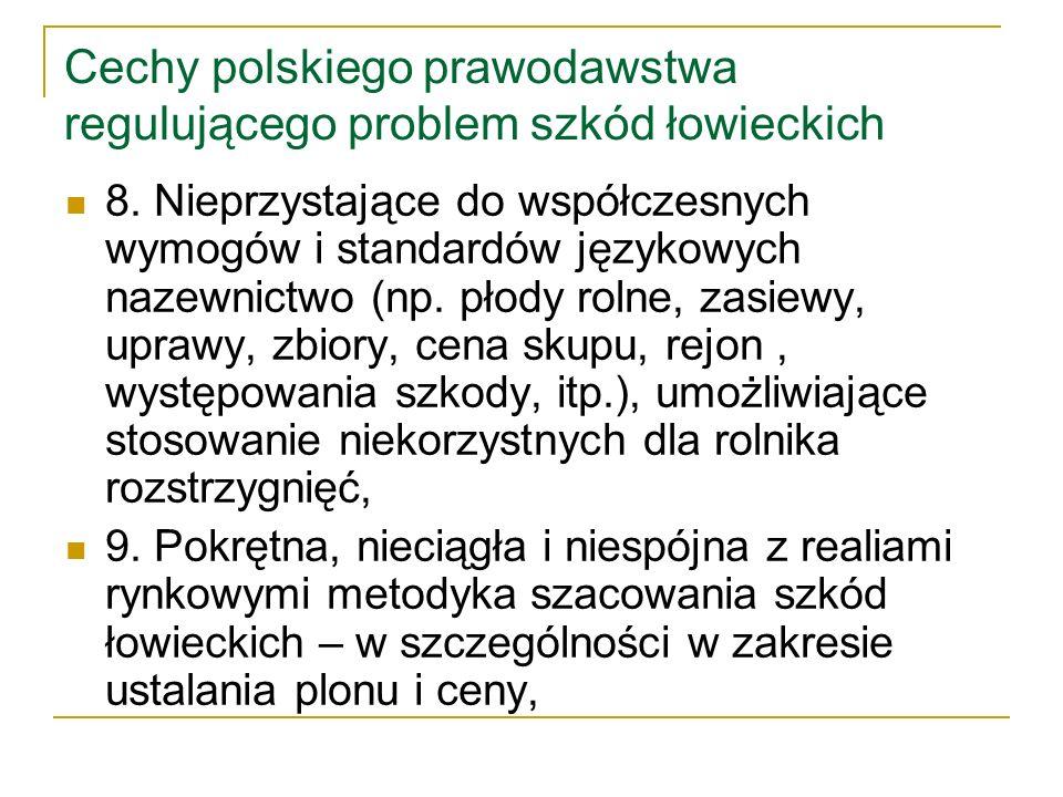 Cechy polskiego prawodawstwa regulującego problem szkód łowieckich