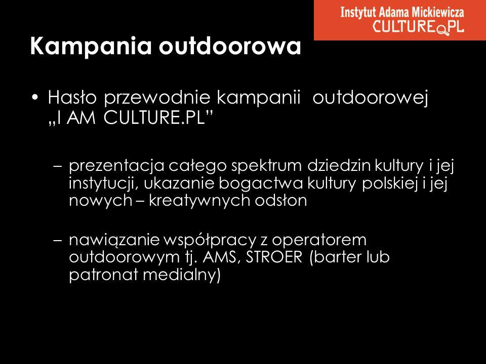 """Kampania outdoorowa Hasło przewodnie kampanii outdoorowej """"I AM CULTURE.PL"""