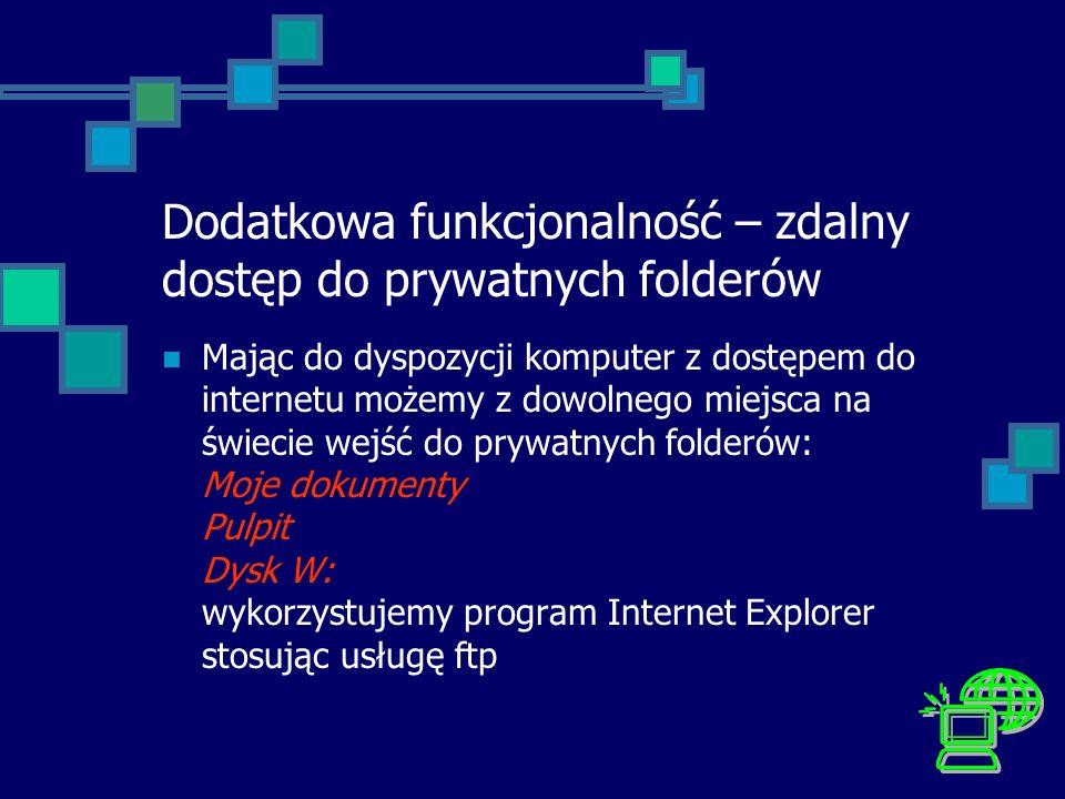 Dodatkowa funkcjonalność – zdalny dostęp do prywatnych folderów