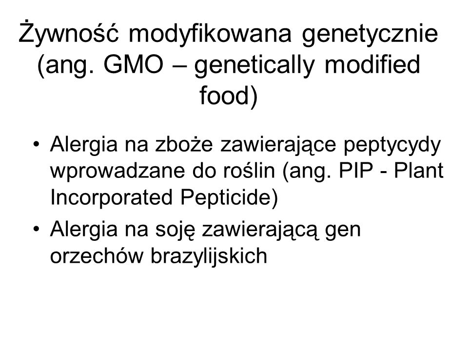 Żywność modyfikowana genetycznie (ang. GMO – genetically modified food)
