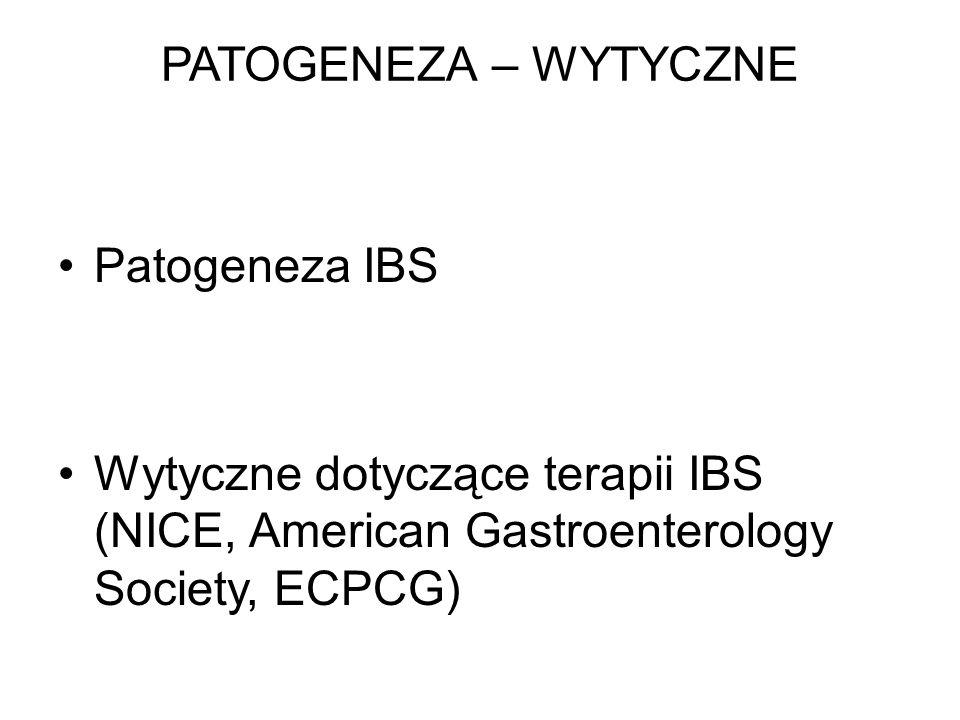 PATOGENEZA – WYTYCZNE Patogeneza IBS.
