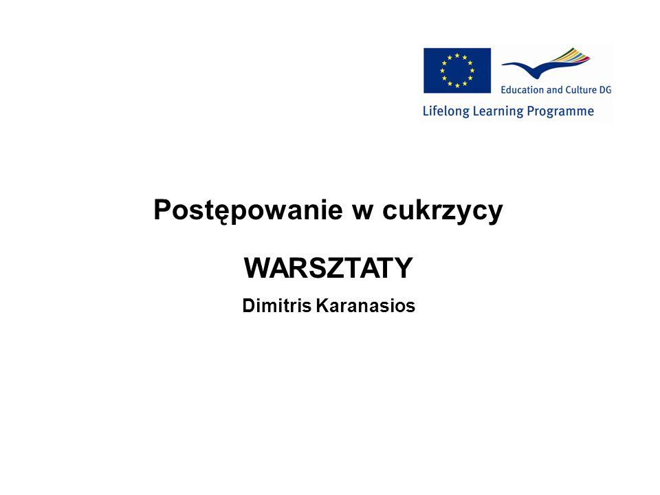 Postępowanie w cukrzycy WARSZTATY Dimitris Karanasios