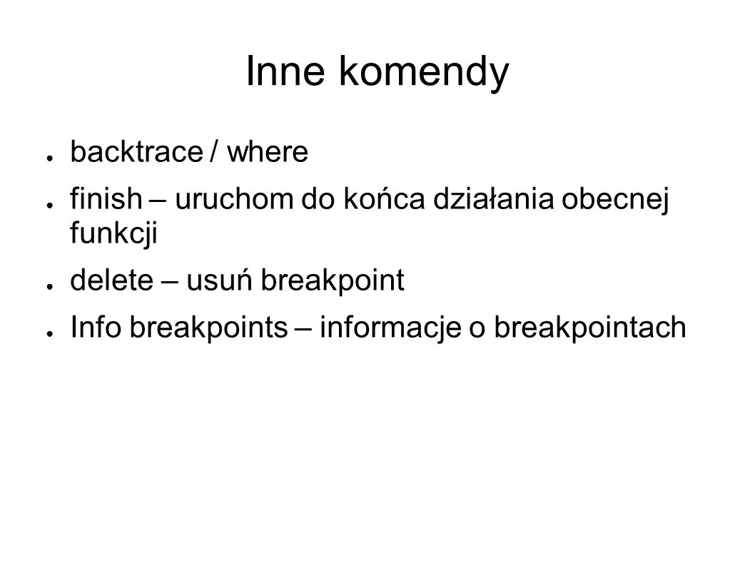 Inne komendy backtrace / where