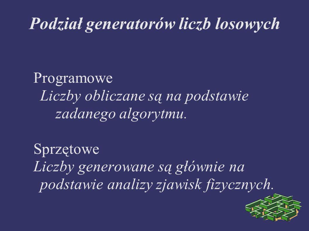 Podział generatorów liczb losowych