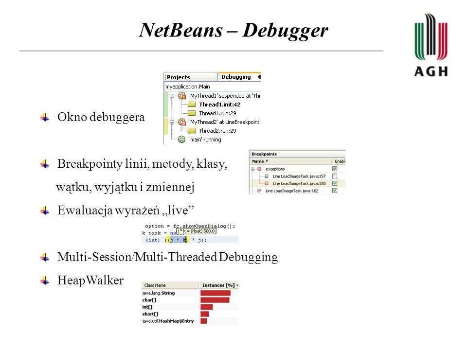 NetBeans – Debugger Okno debuggera Breakpointy linii, metody, klasy,