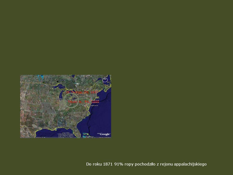 Do roku 1871 91% ropy pochodziło z rejonu appalachijskiego