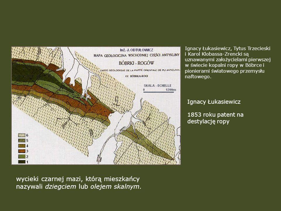 Ignacy Łukasiewicz, Tytus Trzecieski i Karol Klobassa-Zrencki są uznawanymi założycielami pierwszej w świecie kopalni ropy w Bóbrce i pionierami światowego przemysłu naftowego.
